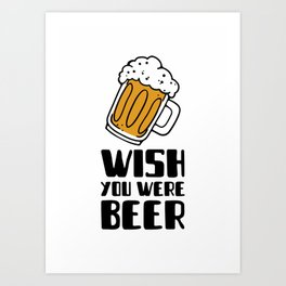 beer themed with a fun pun Art Print