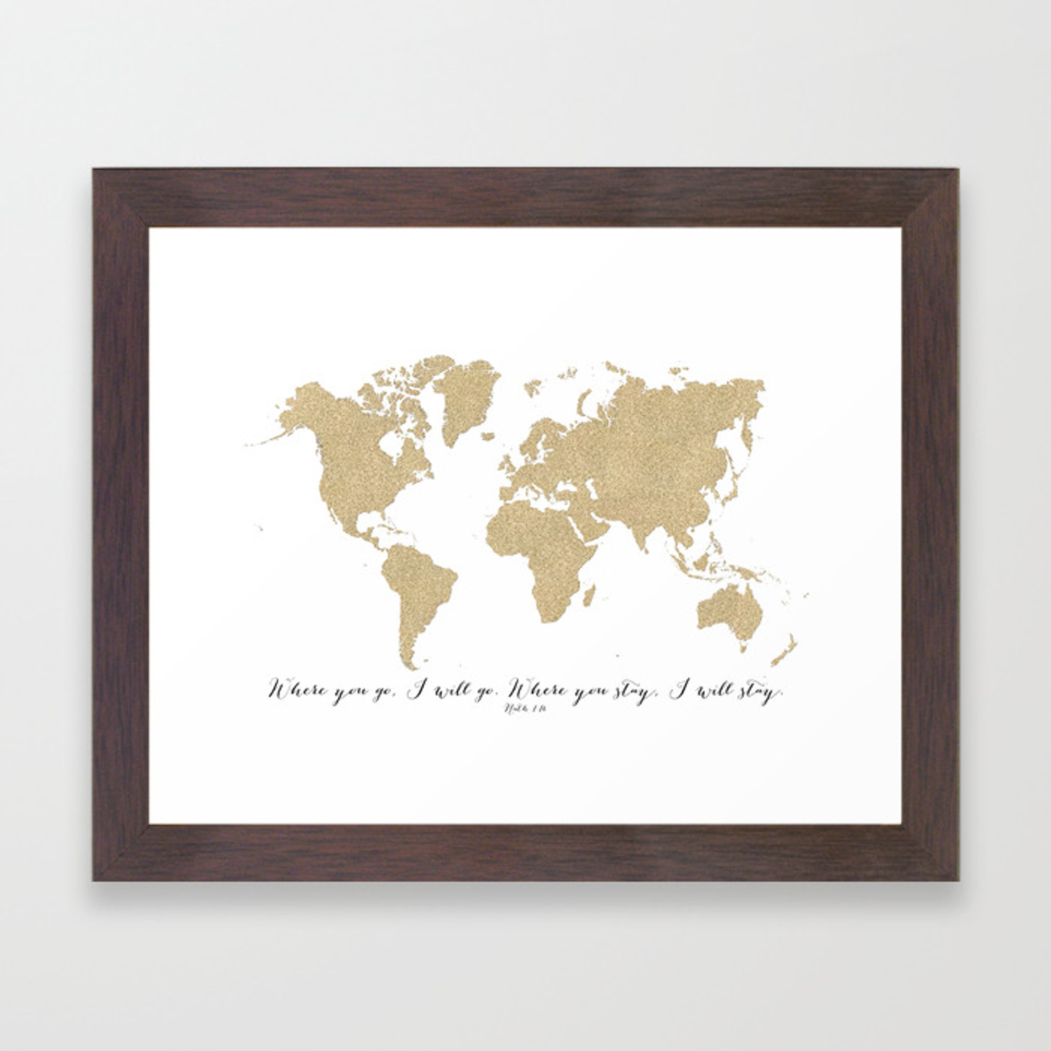 Where you go I will go, world map in gold glitter Framed Art Print on maps in text, maps in art, maps in home, maps in paintings, maps in paper, maps in wood,