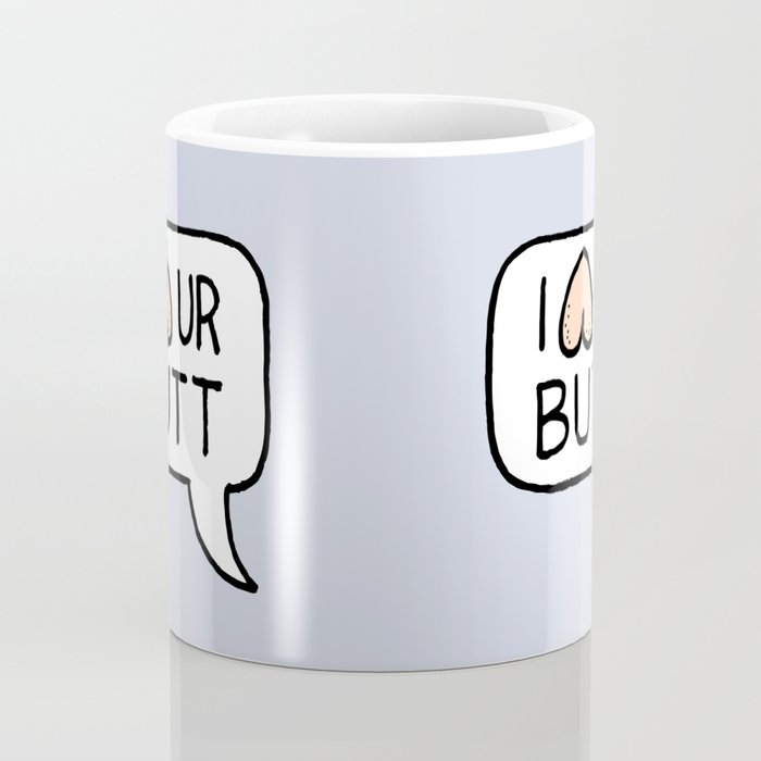 I LUV UR BUTT Coffee Mug