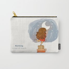 Nothing is out of reach Carry-All Pouch