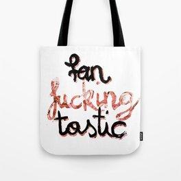Fan-fu**ing-tastic Tote Bag