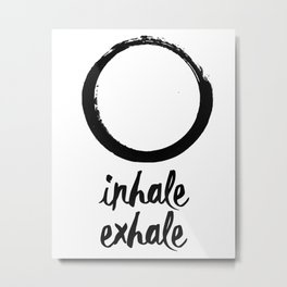 Enso Inhale Exhale Monochrome Print Metal Print