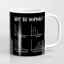Why Be Normal, When Hypergeometric is Great Too? Coffee Mug