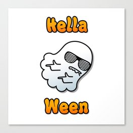 Hella Ween Halloween Ghost Canvas Print