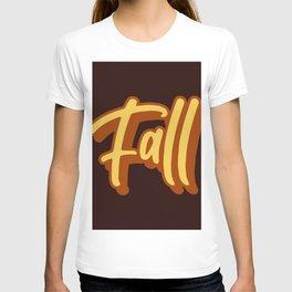It's Fall! T-shirt