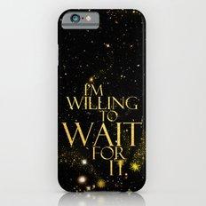 HM - Wait For It iPhone 6s Slim Case