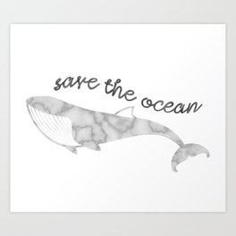 Save The Ocean - Marble Whale Art Print