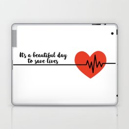It's a beautiful day to save lives Derek Shepard Quote Greys Anatomy Laptop & iPad Skin