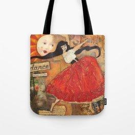 Dance Enchant your Life Tote Bag
