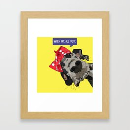 Political Pups - When We All Vote Great Dane Framed Art Print