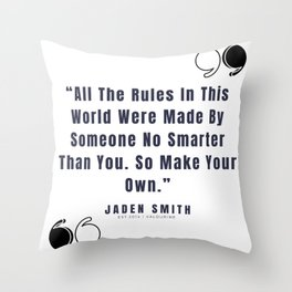 22   |  Jaden Smith Quotes | 190904 Throw Pillow