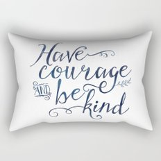 Have Courage and Be Kind (navy colorway) Rectangular Pillow