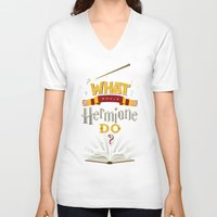 hermione V-neck T-shirts featuring What Would Hermione Do? by Frying Sausage