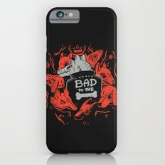 Bad To The Bone Slim Case iPhone 6s