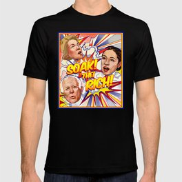Soak! The! Rich! T-shirt