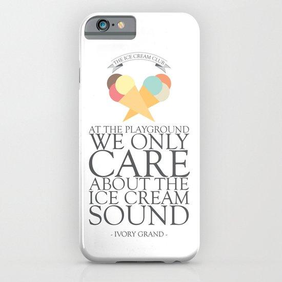 The Ice Cream Club iPhone & iPod Case