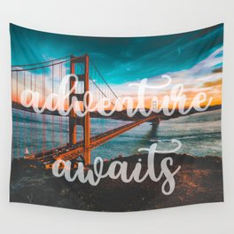 ADVENTURE AWAITS San Francisco Wall Tapestry