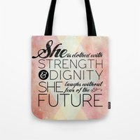 pocketfuel Tote Bags featuring Proverbs 31 She is...  by Pocket Fuel