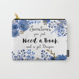 Need Books & Dragons Carry-All Pouch