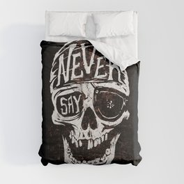 Never Say Die... Comforters