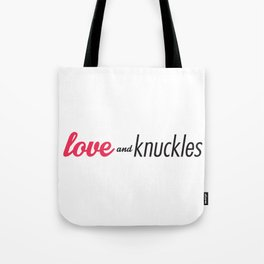 Love and Knuckles (Logo Graphic) Tote Bag