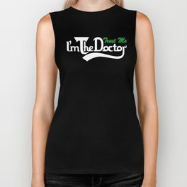Trust me i'm the doctor who carls style Biker Tank