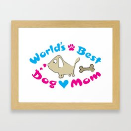World's best dog mom Framed Art Print