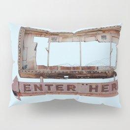 Vintage Neon Sign - Enter Here - Tucson Arizona Pillow Sham