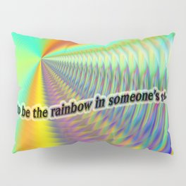 Rainbow days. Pillow Sham
