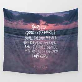 Goodness & Mercy Wall Tapestry