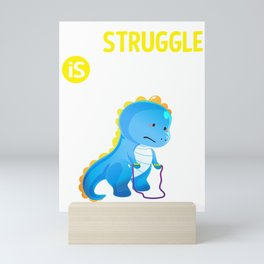 T Rex Dinosaur Jump Rope The Struggle is Real Mini Art Print