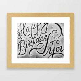 HAPPY BIRTHDAY TO YOU Framed Art Print