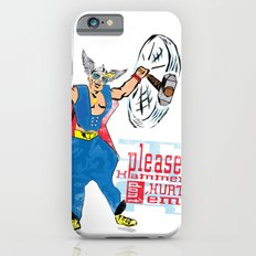 Please Hammer Don't Hurt 'Em iPhone 6s Slim Case