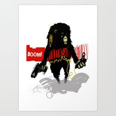 Monkey Go Boom Now Art Print