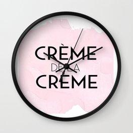CREME DE La CREME,French Quote,Printable Wall Art,Crème De La Crème Print,Quote Posters Wall Clock