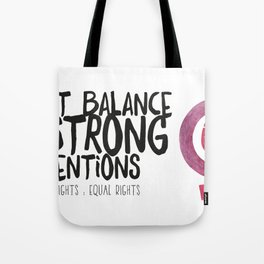 WOMEN`S RIGHT : EQUAL RIGHTS Tote Bag