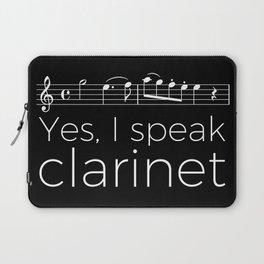 Yes, I speak clarinet Laptop Sleeve