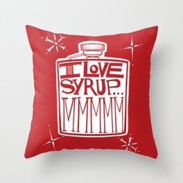 I Love Syrup Throw Pillow