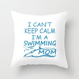I'M A SWIMMING MOM Throw Pillow