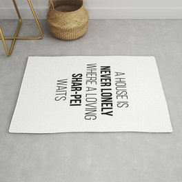 Shar Pei Dog Cute Quote Rug