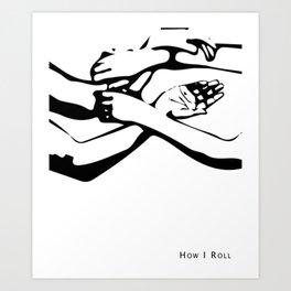 """Wing Chun """"How I Roll""""; Wing Tsun / Ving Tsun Art Print"""