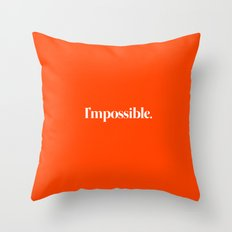 I'mpossible Throw Pillow