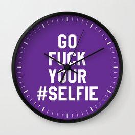 GO FUCK YOUR SELFIE (Purple) Wall Clock
