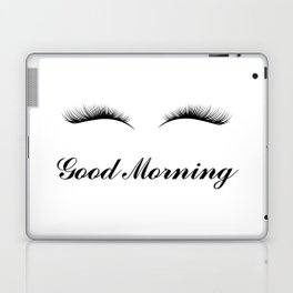 Good Morning Lashes Laptop & iPad Skin