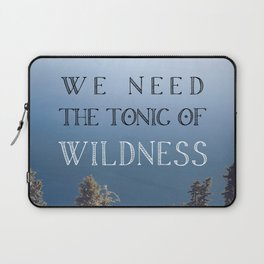 The Tonic of Wildness Laptop Sleeve