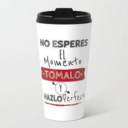 No esperes el Momento Travel Mug