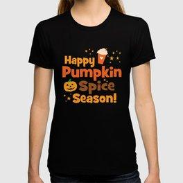 Happy Pumpkin Spice Season T-shirt
