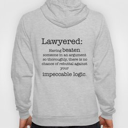 Lawyered Hoody