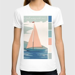 Come Sail Away With Me Color T-shirt