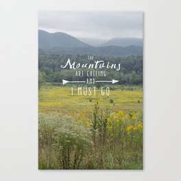 Mountains are Calling - The Smokys Canvas Print